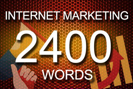 Internet Marketing 2400 words