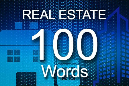 Real Estate 100 words