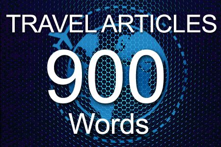 Travel Articles 900 words
