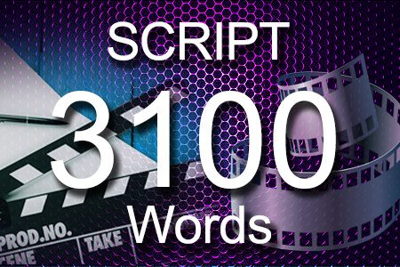 Scripts 3100 words