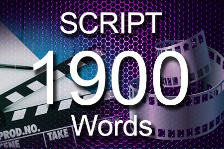 Scripts 1900 words