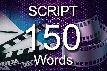 Scripts 150 words