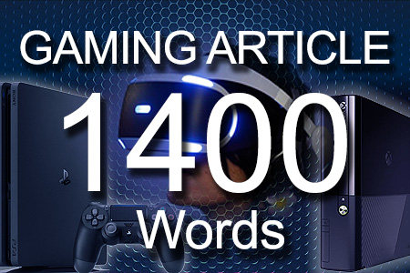 Gaming Articles 1400 words