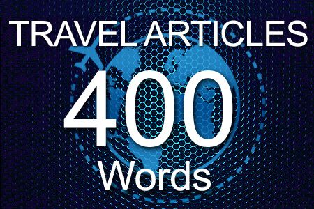 Travel Articles 400 words
