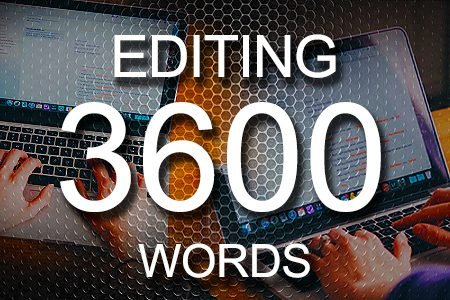 Editing Services 3600 words