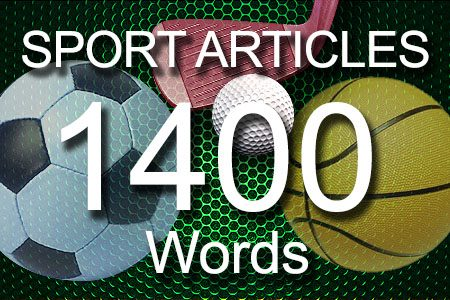 Sport Articles 1400 words