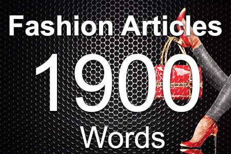 Fashion Articles 1900 words