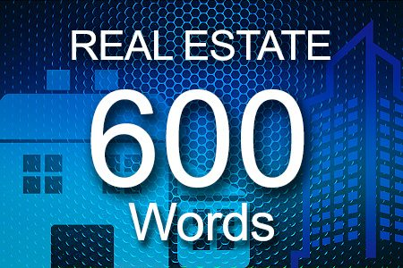 Real Estate 600 words