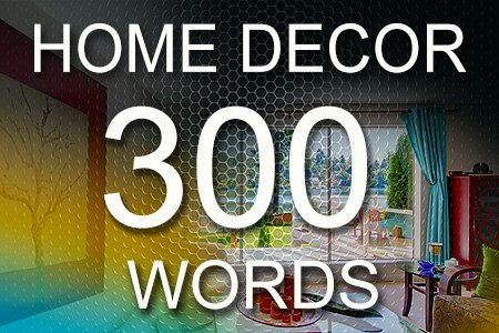 Home Decor Articles 300 words