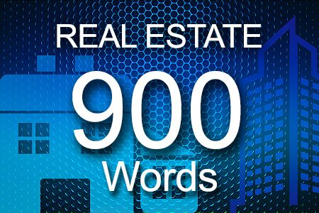 Real Estate 900 words