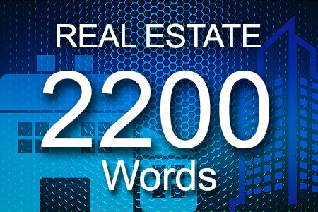 Real Estate 2200 words