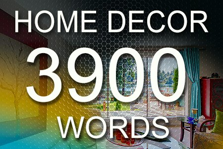 Home Decor Articles 3900 words
