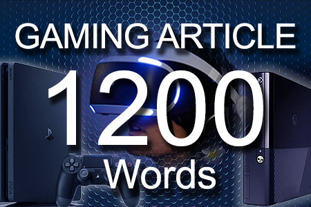 Gaming Articles 1200 words