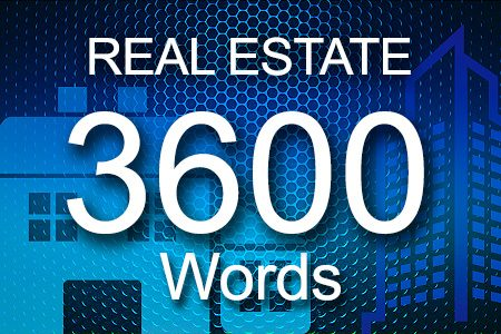 Real Estate 3600 words