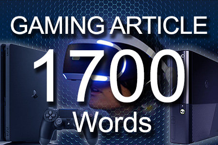Gaming Articles 1700 words