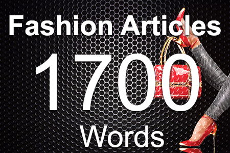 Fashion Articles 1700 words
