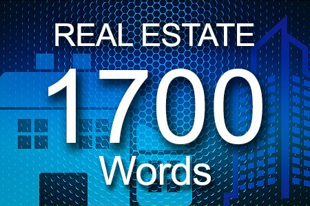 Real Estate 1700 words