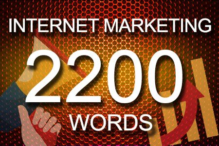 Internet Marketing 2200 words
