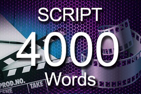 Scripts 4000 words
