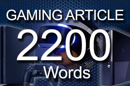 Gaming Articles 2200 words