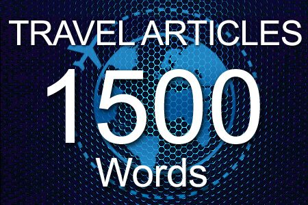 Travel Articles 1500 words