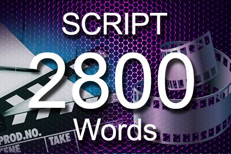 Scripts 2800 words