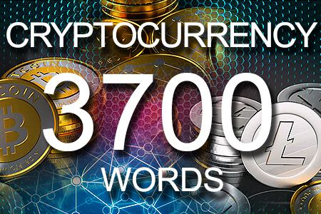 Cryptocurrency 3700 words