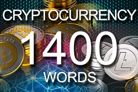 Cryptocurrency 1400 words