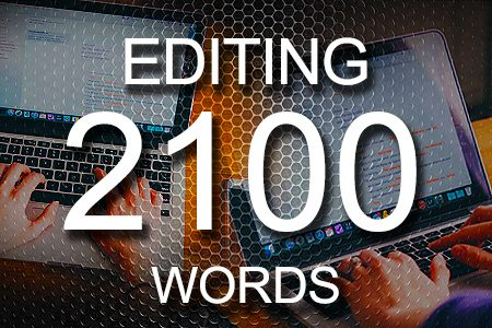 Editing Services 2100 words