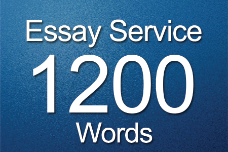 Essay Services 1200 words