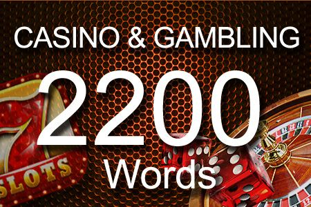 Casino & Gambling 2200 words