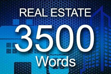 Real Estate 3500 words
