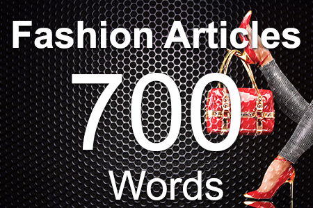Fashion Articles 700 words