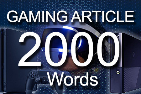 Gaming Articles 2000 words