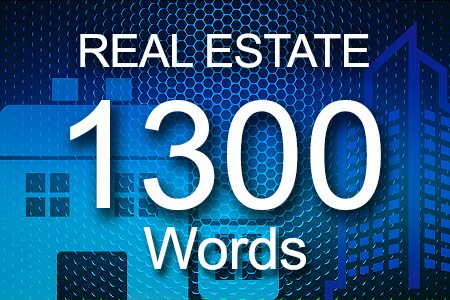 Real Estate 1300 words