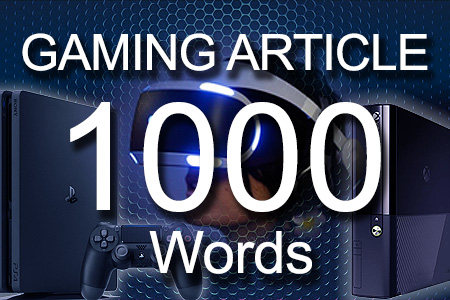 Gaming Articles 1000 words