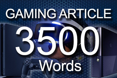Gaming Articles 3500 words