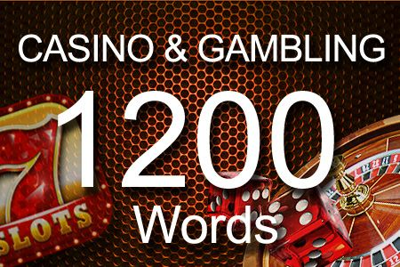 Casino & Gambling 1200 words