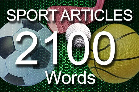 Sport Articles 2100 words