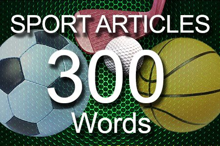 Sport Articles 300 words