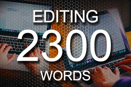 Editing Services 2300 words
