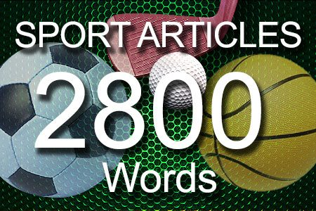 Sport Articles 2800 words