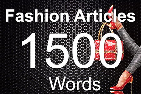 Fashion Articles 1500 words