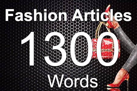 Fashion Articles 1300 words