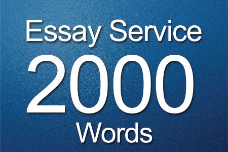 Essay Services 2000 words
