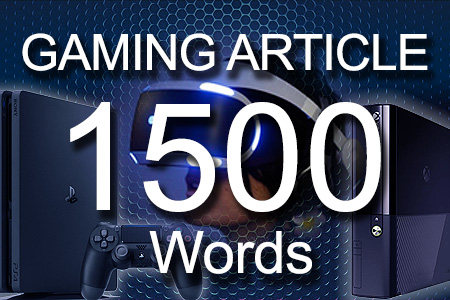 Gaming Articles 1500 words