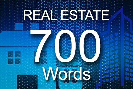 Real Estate 700 words