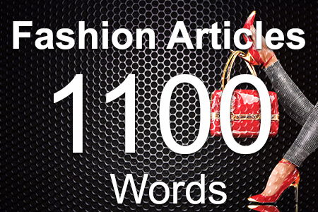 Fashion Articles 1100 words