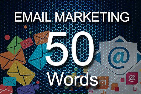 email Marketing 50 words