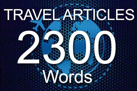 Travel Articles 2300 words